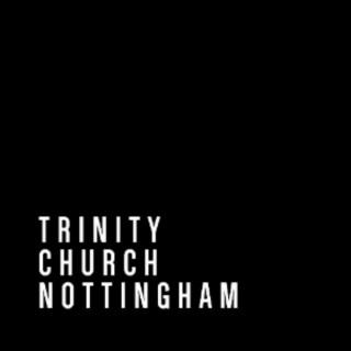 Trinity Church Nottingham – Sunday Teaching