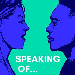 Speaking Of... Conversations on Voice, Speech, and Identity with Ryan O'Shea