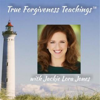 True Forgiveness Teachings
