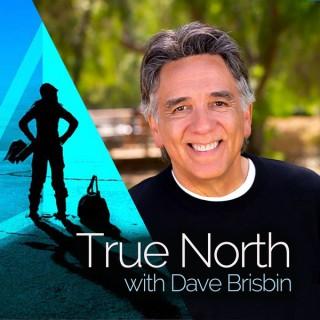 True North with Dave Brisbin