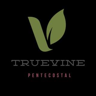 TrueVine Pentecostal Church Podcast