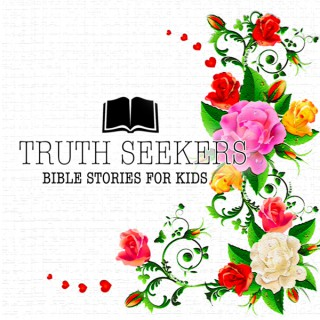 Truth Seekers: Bible Stories for Kids