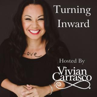 Turning Inward with Dr. Vivian Carrasco