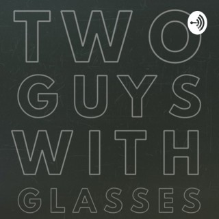Two Guys With Glasses