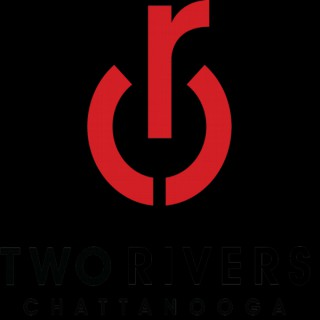 Two Rivers Church Chattanooga