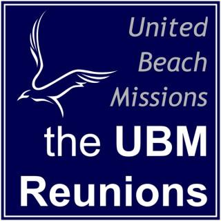 UBM: The Reunions