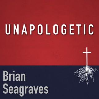 Unapologetic - Brian Seagraves