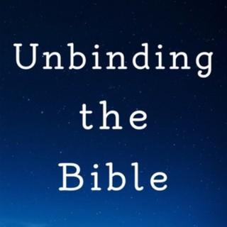 Unbinding the Bible