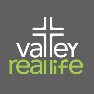 Valley Real Life Sermons