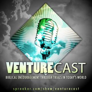 Venturecast (The Christian Life)