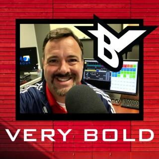 Very Bold Radio Podcast w/ Steve Teel