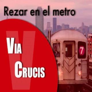 Via Crucis   Rezar en el metro