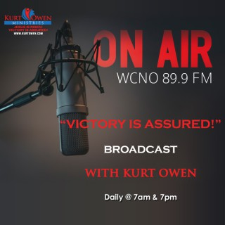 Victory Is Assured Broadcast with Kurt Owen