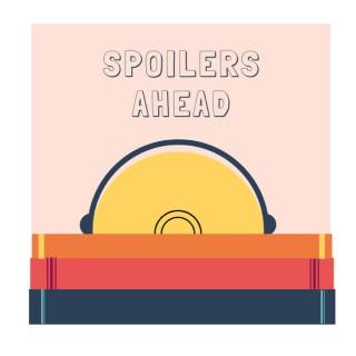 Spoilers Ahead