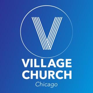 Village Church Chicago Podcast