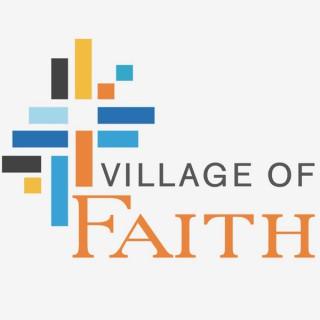Village of Faith Podcast