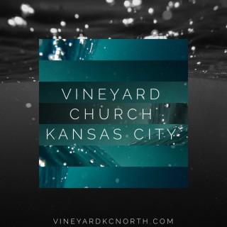 Vineyard KC Weekend Messages