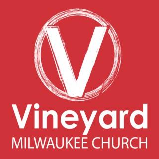 Vineyard Milwaukee Church Podcast