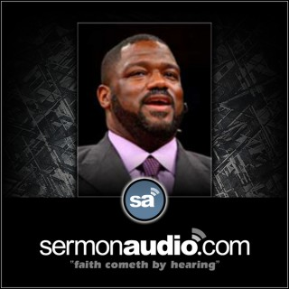 Voddie Baucham on SermonAudio