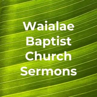 Waialae Baptist Church Sermons