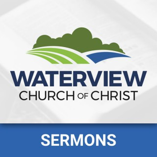 Waterview church of Christ - Sermons