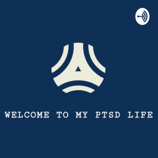 WELCOME TO MY PTSD LIFE