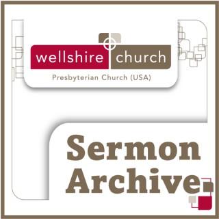 Wellshire Presbyterian Church Sermon Archive