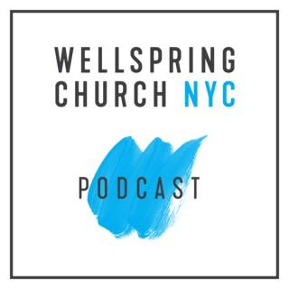 Wellspring Church NYC - PODCAST