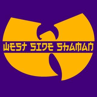 West Side Shaman