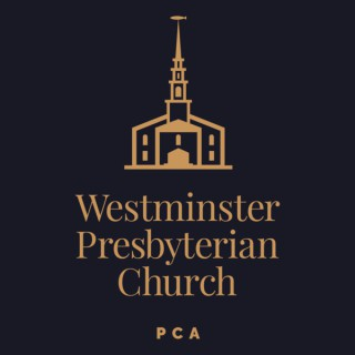 Westminister Pulpit Podcast