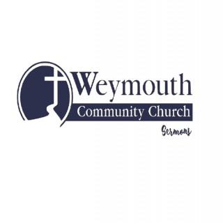 Weymouth Community Church Sermons