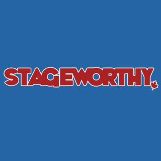 Stageworthy
