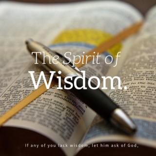 Wisdom Is A Spirit