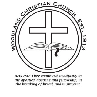 Woodland Christian Church Sermons | Biblical Teaching