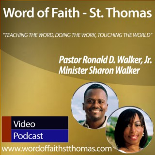 Word of Faith International Christian Center - St. Thomas (Video Podcast)