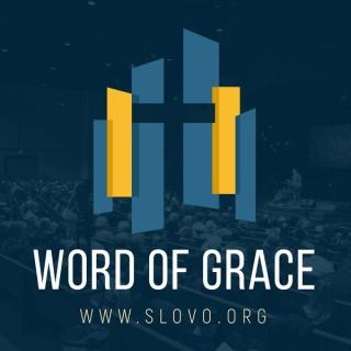 Word of Grace Sermons [slovo.org]