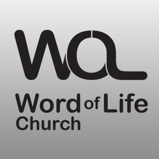 Word of Life - Audio Podcast