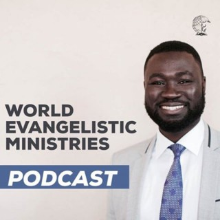 World Evangelistic Podcast