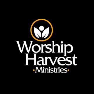 Worship Harvest Podcasts
