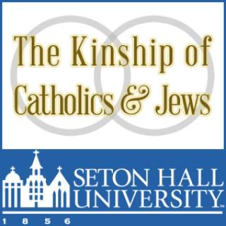 WSOU: The Kinship of Catholics and Jews