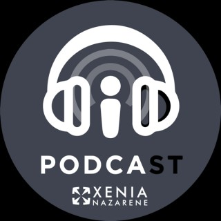 Xenia Naz Sermon Podcast