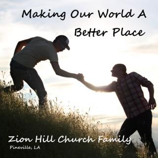 Zion Hill Church Podcast