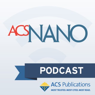 ACS Nano Podcast