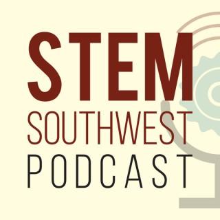 STEM Southwest Podcast