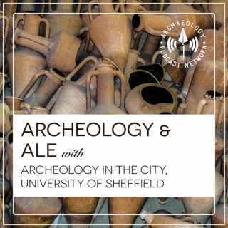 Archaeology and Ale