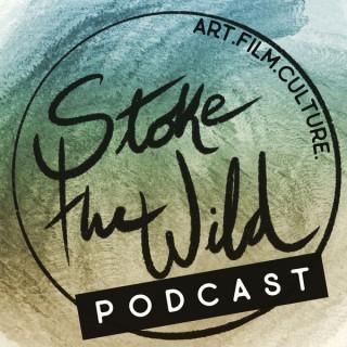 Stoke the Wild