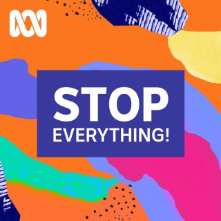 Stop Everything! - ABC RN