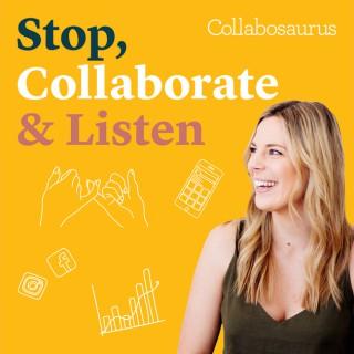 Stop, Collaborate & Listen
