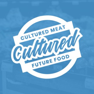 Cultured Meat and Future Food Podcast