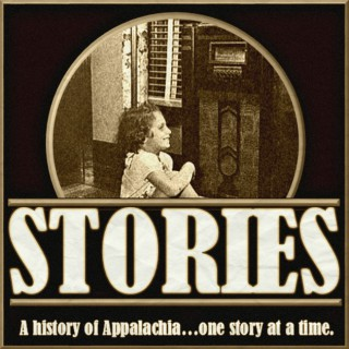 Stories-A History of Appalachia, One Story at a Time